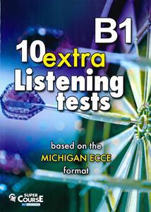 10 EXTRA LISTENING TESTS B1 ST/BK
