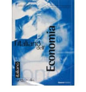 L' ITALIANO DELL' ECONOMIA PACK