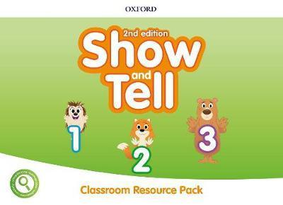 SHOW  TELL 2ND ED 1-3 CLASSROOM RESOURCE PACK