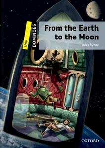 FROM THE EARTH TO THE MOON (DOMINOES 1)