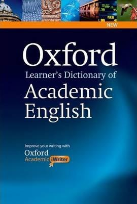 OXFORD LEARNER'S DICTIONARY OF ACADEMIC ENGLISH (+CD-ROM)