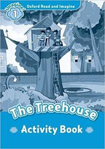OXFORD READ AND IMAGINE (1): THE TREEHOUSE