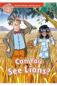 OXFORD READ AND IMAGINE (2): CAN YOU SEE THE LIONS