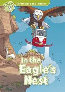 OXFORD READ AND IMAGINE (3): IN THE EAGLES NEST