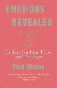 EMOTIONS REVEALED : UNDERSTANDING FACES AND FEELINGS