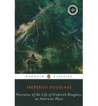 NARRATIVE OF THE LIFE OF FREDERICK DOUGLASS. AN AMERICAN SLAVE