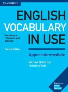 ENGLISH VOCABULARY IN USE UPPER-INTERMEDIATE W/ANSWERS 4RD ED