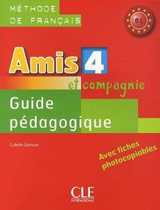 AMIS ET COMPAGNIE 4 GUIDE