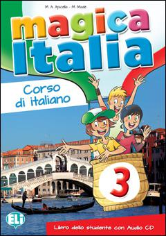 MAGICA ITALIA 3 STUDENTE (+CD)