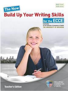 BUILD UP YOUR WRITING SKILLS FOR ECCE TCHR'S