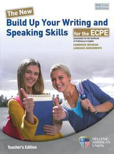 BUILD UP YOUR WRITING & SPEAKING SKILLS FOR THE MICHIGAN PROFICIENCY (ECPE) TEACHER'S BOOK (+CD)