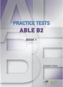 ABLE B2 PRACTICE TESTS 1 ST/BK