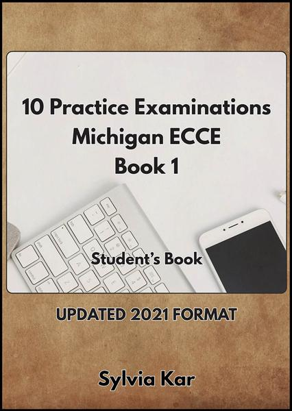 10 PRACTICE EXAMINATIONS FOR ECCE 1 STUDENT'S BOOK 2021