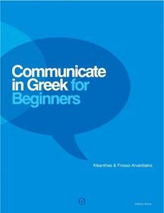 COMMUNICATE IN GREEK FOR BEGINNERS ST/BK (+CD)