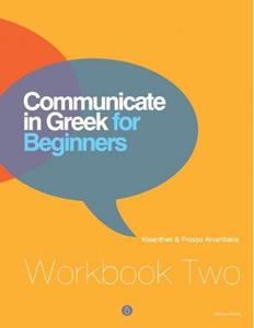 COMMUNICATE IN GREEK FOR BEGINNERS WKBK 2