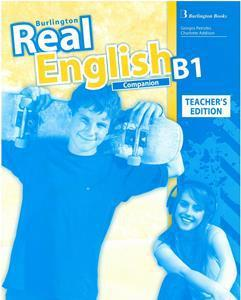 REAL ENGLISH B1 TCHR'S COMPANION